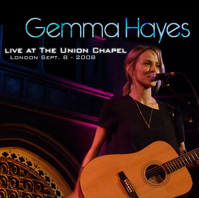 Gemma Hayes - Union Chapel Bootleg cover