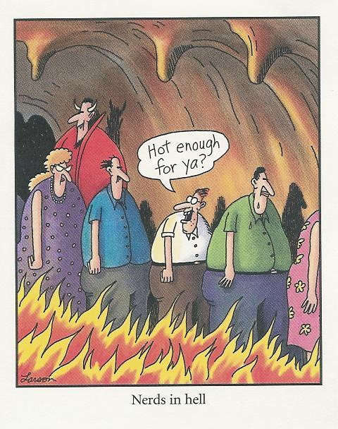 Larson - Far Side - Nerds In Hell.jpg