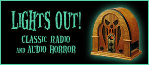 Old Time Radio and Audio Horror