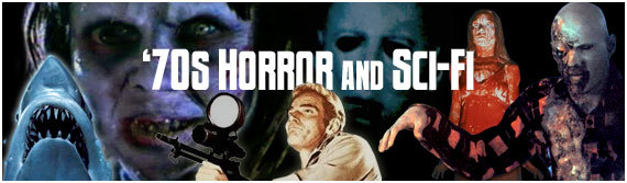 70s Horror and Sci-Fi