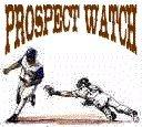 Prospect Watch