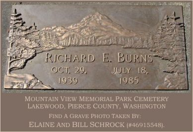 BURNS_Richard E. 'Dicky' #82726203 (1939-1985) (Elaine and Bill Schrock (F.A.G.#46915548).(389x265).jpg
